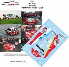 DECALS 1/24 REF 1104 PEUGEOT 206 WRC MERMET RALLYE MONT BLANC 2006 RALLYE