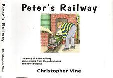 PETER'S RAILWAY - CHRISTOPHER VINE (HCDJ; 2009) Illustrated Children's Book