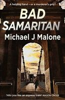 Bad Samaritan by Malone, Michael J., NEW Book, FREE & FAST Delivery, (Paperback)