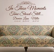 Personalised Wall Sticker - In These Moments Time Stood Still - Child Name Date