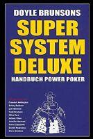 Super System Deluxe Handbuch Power Poker Texas Holdem Doyle Brunsen Buch Book