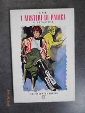 I MISTERI DI PARIGI III - Il Predatore - E. Sue - 19-- - Ed. Leda