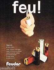 PUBLICITE ADVERTISING 065 1970  FEUDOR   briquets jetables TIERCE