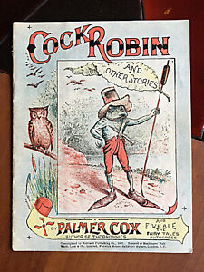 Cock Robin 1 of 8 Palmer Cox Primer booklets 1897 Veale Fairy Tale Victorian