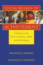 Young Women of Achievement: A Resource for Girls in Science, Math, and Technolog