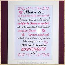 """Rahmen/Druck """"Würdest/Möchtest du meine Brautjungfer sein?""""(N) 10x15cm o.13x18cm"""