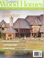 Custom Wood Homes Magazine Plans Log Timber Natural Materials Green Lodges 2009