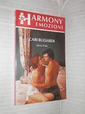 CARI BUGIARDI Joyce Thies Harlequin Mondadori 1992 harmony emozioni 107 romanzo