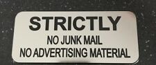 "STRICTLY NO JUNK MAIL ""SILVER"" - ENGRAVED SIGN with ADHESIVE - Size 60mm x 140mm"