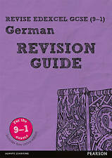 Revise Edexcel GCSE (9-1) German Revision Guide: includes online edition by...
