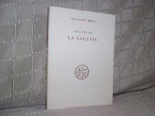 Le livre de la sagesse La Sainte Bible éditions du cerf 1950