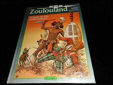 Ramaïoli : Zoulouland 1 : Comme un vol d'hirondelle EO Lavauzelle 1987