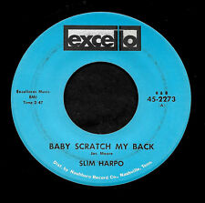 """SLIM HARPO """"BABY SCRATCH MY BACK/I'm Gonna Miss You"""" EXCELLO 2273 (1965) 45rpm"""