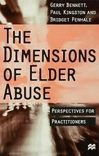 The Dimensions of Elder Abuse: Perspectives for Practitioners, Penhale, Bridget,