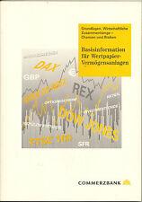 Basisinformation für Wertpapier-Vermögensanlagen – Grundlagen, Wirtschaftliche..
