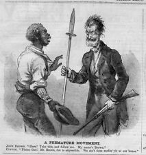 JOHN BROWN ABOLITIONIST ASKING FELLOW TO TAKE WEAPON ARMED INSURRECTION MOVEMENT