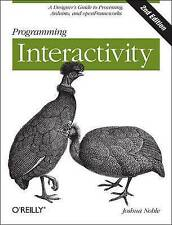 Programming Interactivity: A Designer's Guide to Processing, Arduino, and Openframeworks by Joshua Noble (Paperback, 2012)