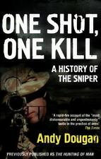 ONE SHOT, ONE KILL - DOUGAN, ANDY - NEW BOOK
