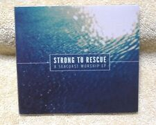 Worship Hymns ~ Strong to Rescue ~ Seacoast Church CD NEW Christian Music