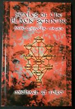 SCALES OF THE BLACK SERPENT - Michael Ford Order of Phosphorus LHP Lucifer