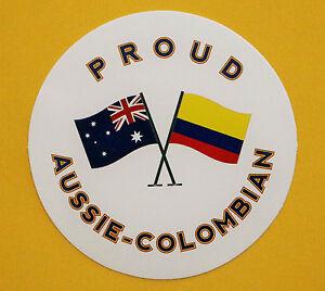 PROUD AUSSIE - COLUMBIAN AUSTRALIAN STICKER COLUMBIA VINYL DECAL CAR CARAVAN