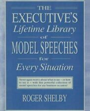 The Executive's Lifetime Library of Model Speeches for Every Situation-ExLibrary