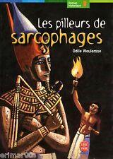 Les pilleurs de sarcophages // Odile WEULERSSE // Jeunesse // Roman historique