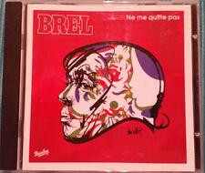 Jacques Brel - Ne me quitte pas  CD