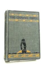 The Channel Pirate Lawrence Bourne 1924 Book 96480