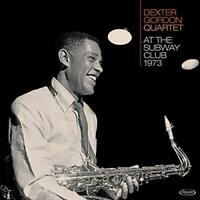Dexter Gordon - At The Subway Club 1973 - New Sealed Vinyl LP Album