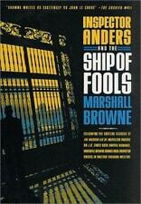 Inspector Anders and the Ship of Fools Marshall Browne hc dj 1st us ed