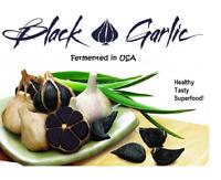 Black Garlic Organic Sweet Super colossal bulbs 10.oz to 2LB , fermented in USA