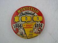 Vtg 1956 Centennial 100-Year, Monticello Minnesota MN Button Pinback Pin