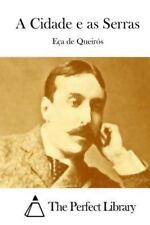 A Cidade e As Serras by Jose Maria de Eça de Queirós (2015, Paperback)