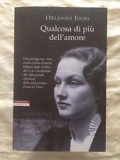 Qualcosa di più dell'amore - Orlando Figes - Neri Pozza 2012