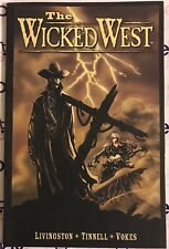 THE WICKED WEST Vol 1 TPB Graphic Novel Livingston Tinnell Vokes Image Comics