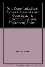 Data Communications, Computer Networks, and Open Systems (Electronic Systems En
