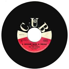 The Five Satins 1960 Cub 45rpm A Beggar With A Dream b/w These Foolish Things
