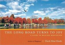 THE LONG ROAD TURNS TO JOY - THICH NHAT HANH (PAPERBACK) FREE SHIPPING