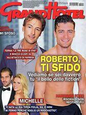 GrandHotel.Roberto Farnesi & Rocco Giusti,Le tre rose di Eva,Michelle Hunziker,i