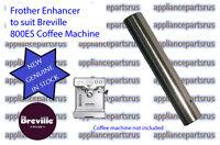 Breville 800ES Steam Frother Enhancer Part 800ES/156 - NEW - GENUINE - IN STOCK