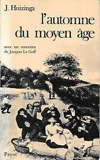 l'automne du moyen age - Johan Huizinga