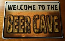 WELCOME TO THE BEER CAVE Alcohol Retail Grocery Brewery Store Bar SIGN DECOR