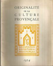 Originalité de la culture provençale, Cahiers de culture provençale