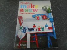 Cath Kidston Make And Sew Part Two:  HOME (20 Items to Make With Instructions)