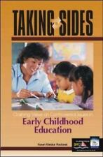 Taking Sides: Clashing Views on Controversial Issues in Early Childhood