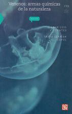 Venenos: armas químicas de la naturaleza (La ciencia para todos / Science for A