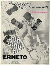 PUBLICITE ERMETO BIJOU MONTRE NOEL SIGNE LAURE ALBIN GUILLOT DE 1928 FRENCH AD