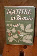 Nature in Britain W. J. Turner Collins 1946 First Edition Dust Jacket