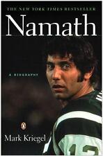 Namath: a Biography by Kriegel, Mark